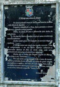Placa comemorativa da presença de João Maria.